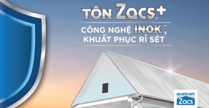 Sự ra mắt của dòng tôn Zacs+ - thương hiệu tôn đầu tiên của Việt Nam được